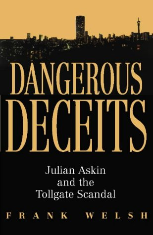 9780002571449: Dangerous Deceits: Julian Askin and the Tollgate Scandal