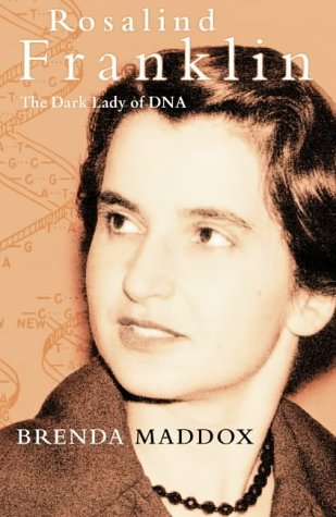 9780002571494: Rosalind Franklin: The Dark Lady of DNA