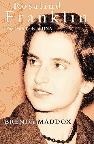 9780002571494: Rosalind Franklin: the Dark Lady of Dna