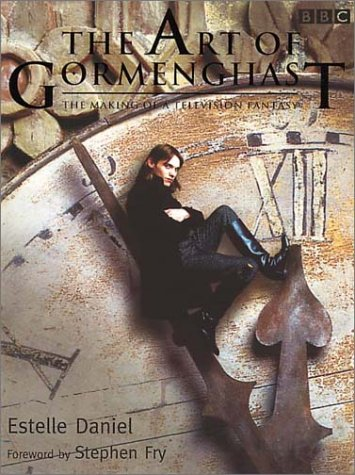 Art of Gormenghast: The Making of a Television Fantasy