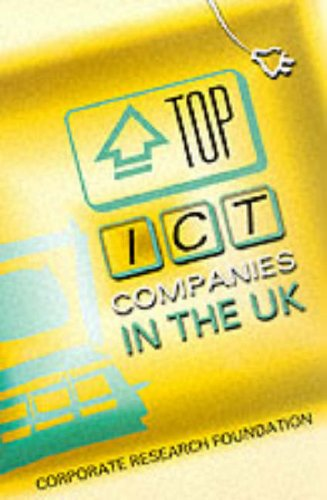9780002571760: Top ICT Companies in the UK (Corporate Research Foundation)