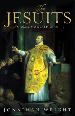 9780002571807: Jesuits: Missions, Myths and Histories