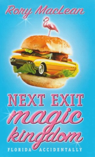 9780002572002: Next Exit Magic Kingdom : Florida Accidentally