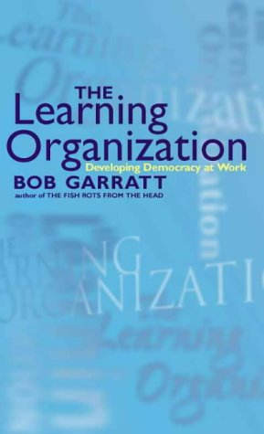 9780002572095: The Learning Organization: Developing Democracy at Work