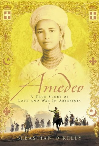 9780002572194: Amedeo: A True Story of Love and War in Abyssinia