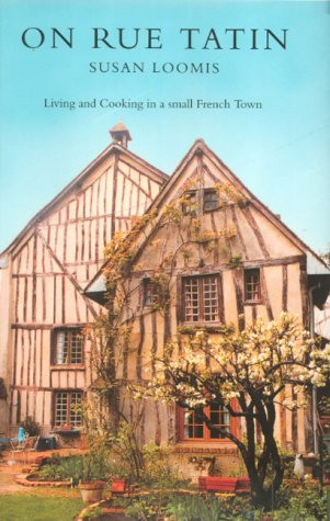 9780002572200: On Rue Tatin: The Simple Pleasures of Life in a Small French Town