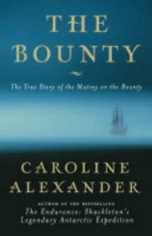9780002572217: The Bounty: The True Story of the Mutiny on the Bounty
