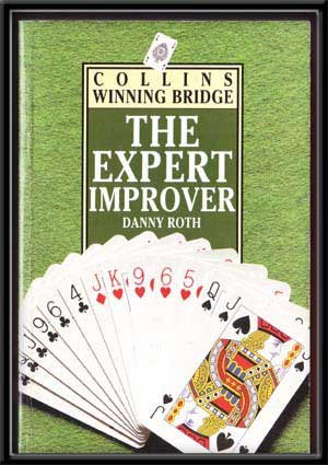 9780002582018: The Expert Improver (Collins Winning Bridge)