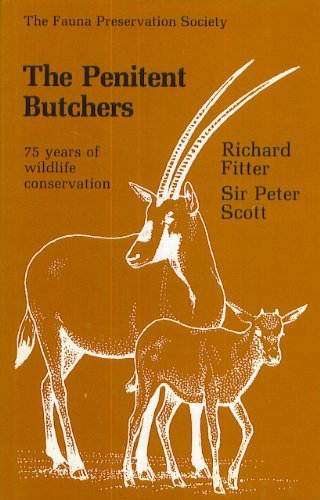 9780002594189: The penitent butchers: The Fauna Preservation Society, 1903-1978