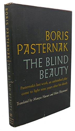 The Blind Beauty: Pasternak, Boris