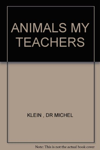 9780002620802: ANIMALS MY TEACHERS