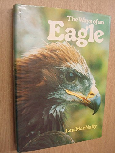 9780002622080: The Ways of an Eagle