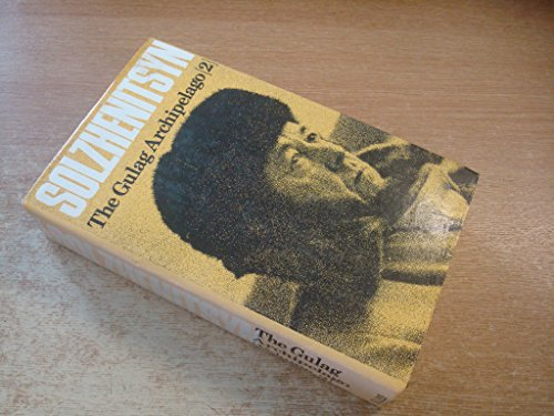 9780002622547: The Gulag Archipelago [2] 1918-1956 An Experiment in Literary Investigation III-IV