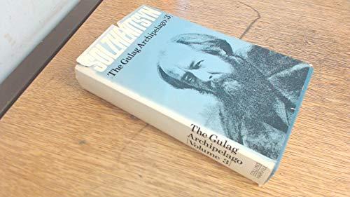 9780002622554: The Gulag Archipelago: v. 3
