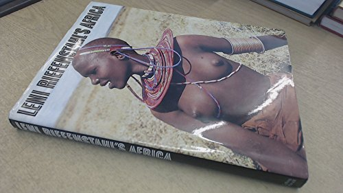 Leni Riefenstahl's Africa: Riefenstahl, Leni (photos,