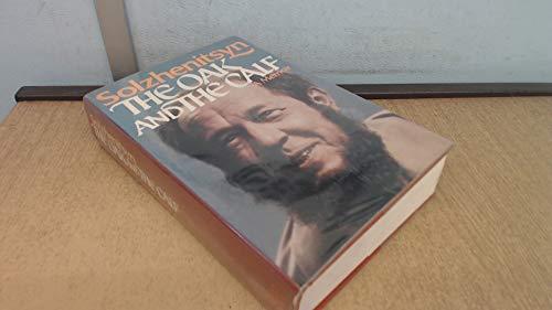 The Oak and the Calf: Solzhenitsyn,Aleksandr I
