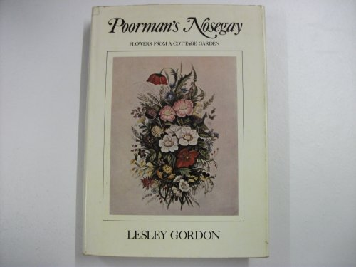 9780002626378: Poorman's Nosegay: Flowers from a Cottage Garden