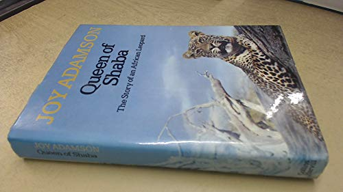 Queen of Shaba: The Story of an African Leopard (9780002626408) by Joy Adamson