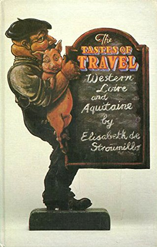 9780002628150: Taste of Travel: Western Loire and Aquitaine