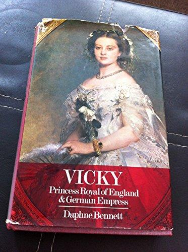 9780002628839: Vicky: Princess Royal of England and German Empress