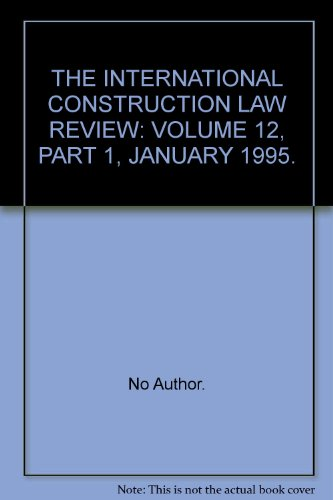 9780002651417: THE INTERNATIONAL CONSTRUCTION LAW REVIEW: VOLUME 12, PART 1, JANUARY 1995.