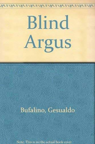 Blind Argus or the Fables of the Memory: Bufalino, Gesualdo