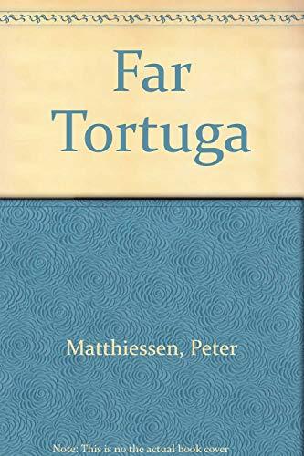 9780002710206: Far Tortuga
