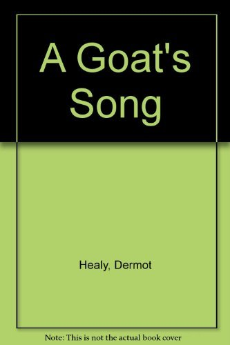 9780002710497: A Goat's Song