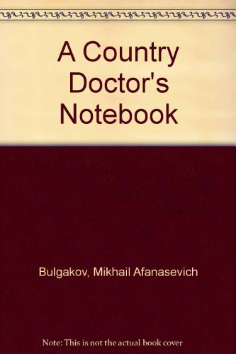 9780002710640: A Country Doctor's Notebook
