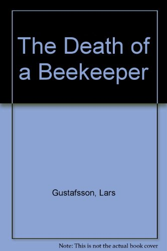 9780002710947: THE DEATH OF A BEEKEEPER.
