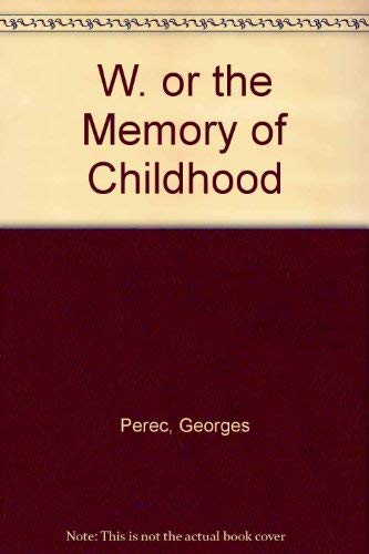 9780002711166: W. or the Memory of Childhood
