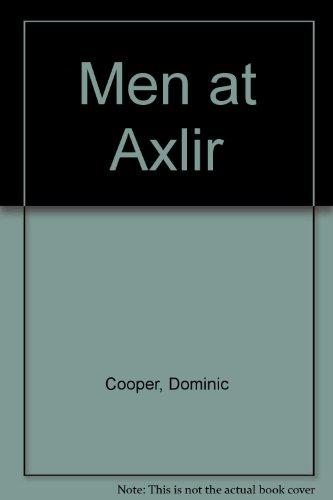 9780002711272: Men at Axlir