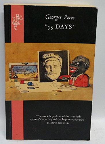 53 Days: Perec, Georges;Bellos, David;Monk, Ian