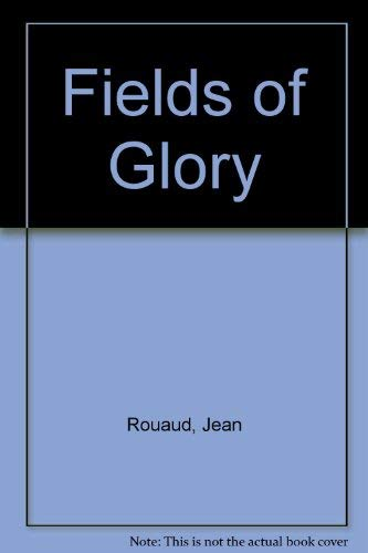 9780002711937: Fields of Glory