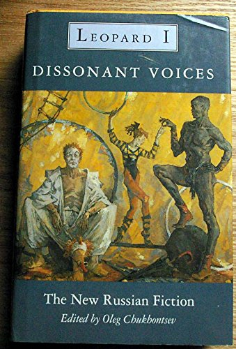 9780002711999: Dissonant Voices: The New Russian Fiction