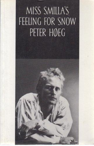 Miss Smilla's Feeling for Snow: Peter Hoeg