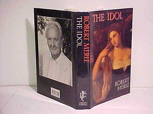 The Idol (0002713454) by Robert Merle