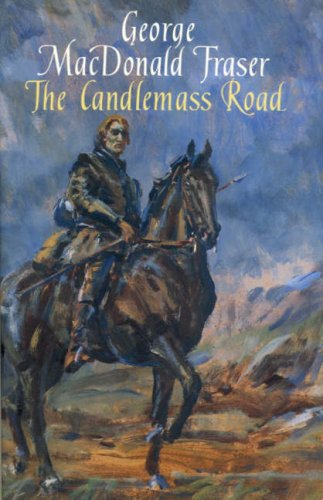 The Candlemass Road: George MacDonald Fraser