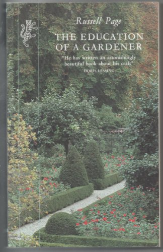 9780002713740: The Education of a Gardener