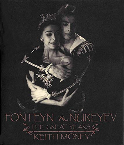 9780002713757: Fonteyn and Nureyev: The Great Years