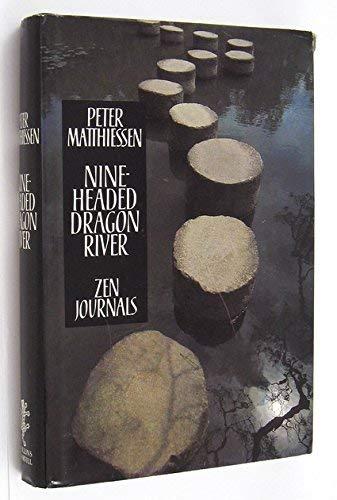 9780002715096: Nine-headed Dragon River: Zen Journals, 1969-82