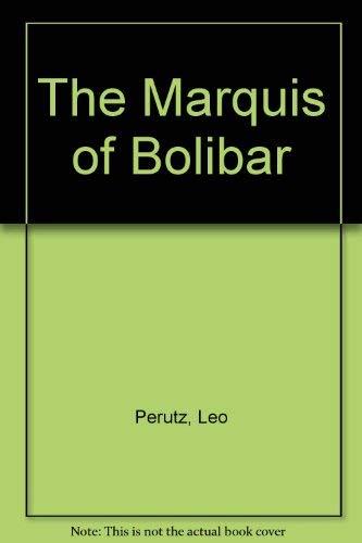 The Marquis of Bolibar: Perutz, Leo