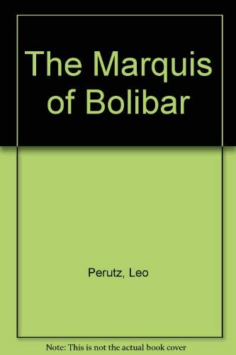 9780002715140: The Marquis of Bolibar