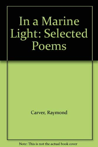 9780002719087: In a Marine Light: Selected Poems