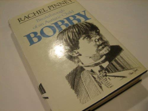 9780002720496: Bobby: Breakthrough of a Special Child