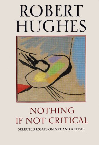 9780002720755: Nothing If Not Critical: Selected Essays on Art and Artists
