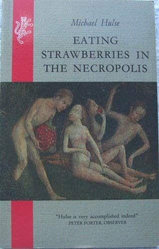 9780002720762: Eating Strawberries in the Necropolis