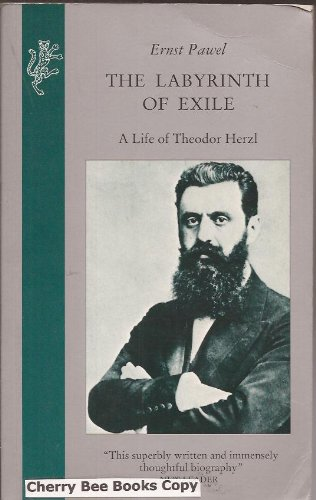 9780002720984: The Labyrinth of Exile: Life of Theodor Herzl