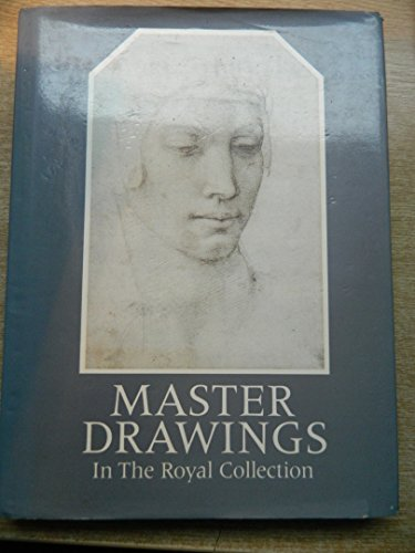 9780002721561: Master Drawings from the Royal Collection