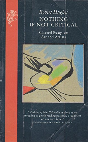 9780002721622: Nothing If Not Critical: Selected Essays on Art and Artists